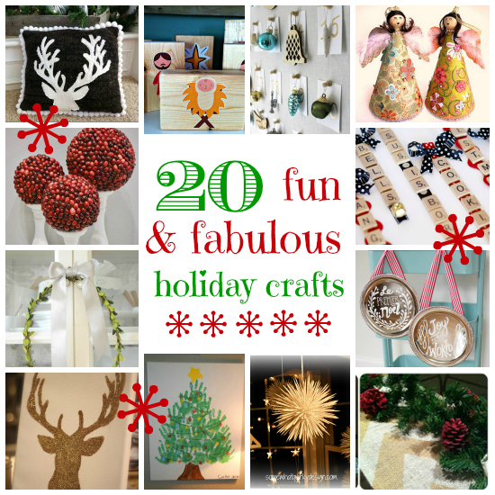 20 Fun & Fabulous Holiday Crafts