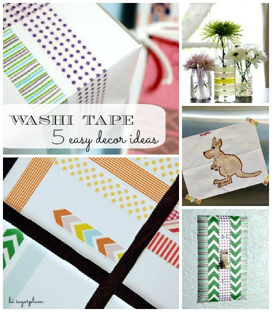 Hi Sugarplum | Easy Washi Tape Projects