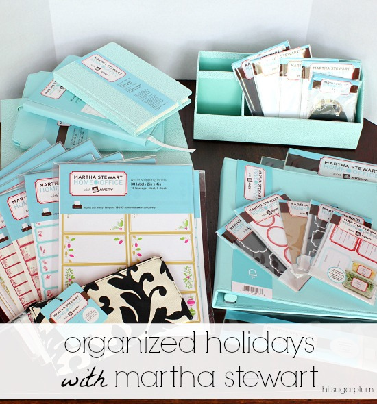 Hi Sugarplum | Organized Holidsay with Martha Stewart