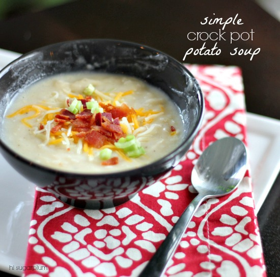 Hi Sugarplum | Simple Crockpot Potato Soup