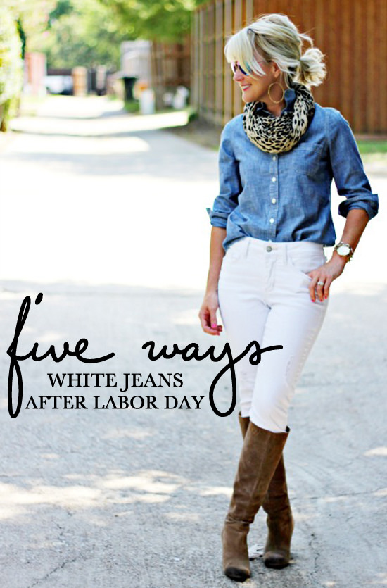 9314e6c5b6 5 Ways  White Jeans After Labor Day