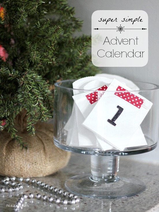 Hi Sugarplum | Easiest Advent Calendar Ever