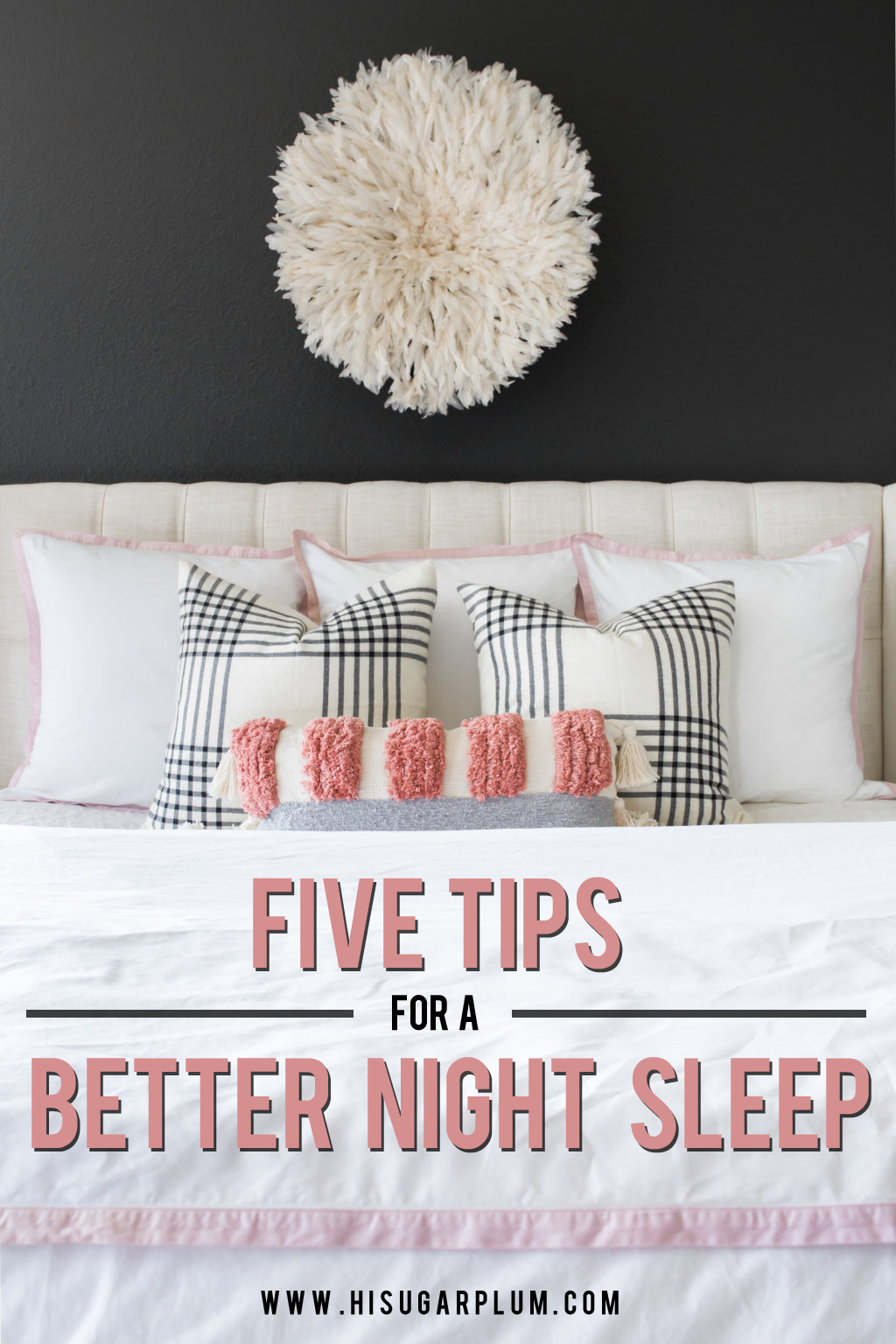 Five Tips to a Better Night Sleep